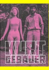 Kurt Gebauer  (odkaz v elektronickém katalogu)