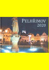 Pelhřimov 2020  (odkaz v elektronickém katalogu)