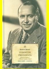 Synovcem prezidenta  (odkaz v elektronickém katalogu)