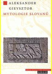 Mytologie Slovanů  (odkaz v elektronickém katalogu)