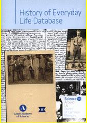 History of everyday life database  (odkaz v elektronickém katalogu)