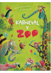 Karneval v ZOO  (odkaz v elektronickém katalogu)