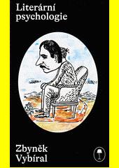 Literární psychologie : psychologie psaná spisovateli  (odkaz v elektronickém katalogu)