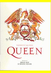 Tajemství skupiny Queen  (odkaz v elektronickém katalogu)