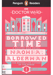 Doctor Who: Borrowed time  (odkaz v elektronickém katalogu)