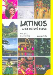 Latinos, aneb, Má dvě srdce  (odkaz v elektronickém katalogu)