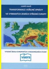 Transformace veřejné správy ve vybraných zemích střední Evropy  (odkaz v elektronickém katalogu)