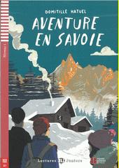 Aventure en Savoie  (odkaz v elektronickém katalogu)
