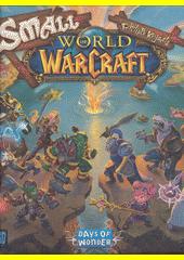 Small World of Warcraft (odkaz v elektronickém katalogu)