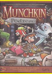 Munchkin. Podzemí (odkaz v elektronickém katalogu)