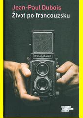 Život po francouzsku  (odkaz v elektronickém katalogu)