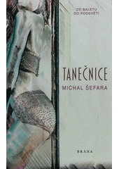 Tanečnice  (odkaz v elektronickém katalogu)