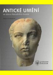 Antické umění ve sbírce Národního muzea  (odkaz v elektronickém katalogu)