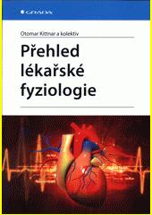 Přehled lékařské fyziologie  (odkaz v elektronickém katalogu)