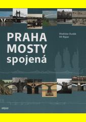 Praha mosty spojená  (odkaz v elektronickém katalogu)