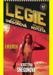 Legie. Amanda  (odkaz v elektronickém katalogu)
