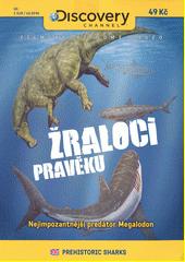Žraloci pravěku  (odkaz v elektronickém katalogu)