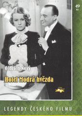 Hotel Blauer Stern = Hotel Modrá hvězda  (odkaz v elektronickém katalogu)