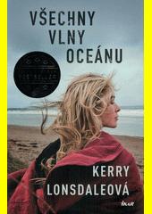 Všechny vlny oceánu  (odkaz v elektronickém katalogu)