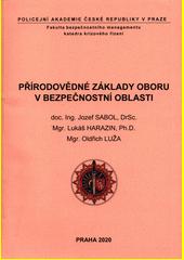 Přírodovědné základy oboru v bezpečnostní oblasti  (odkaz v elektronickém katalogu)
