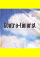 Les Contre-tenors (odkaz v elektronickém katalogu)