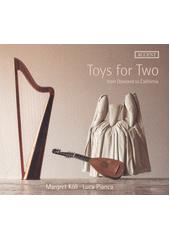 Toys for Two: from Dowland to California (odkaz v elektronickém katalogu)