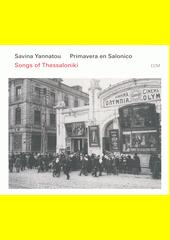 Songs of Thessaloniki  (odkaz v elektronickém katalogu)
