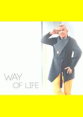 Way Of Life  (odkaz v elektronickém katalogu)