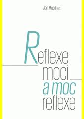 Reflexe moci a moc reflexe  (odkaz v elektronickém katalogu)