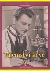 Tajemství krve  (odkaz v elektronickém katalogu)