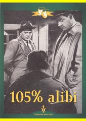 105% alibi  (odkaz v elektronickém katalogu)