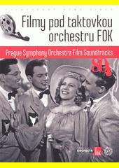 Filmy pod taktovkou orchestru FOK (odkaz v elektronickém katalogu)