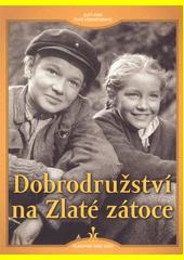Dobrodružství na Zlaté zátoce  (odkaz v elektronickém katalogu)