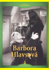 Barbora Hlavsová  (odkaz v elektronickém katalogu)