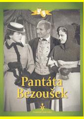 Pantáta Bezoušek  (odkaz v elektronickém katalogu)