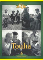 Touha  (odkaz v elektronickém katalogu)