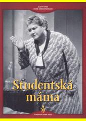 Studentská máma  (odkaz v elektronickém katalogu)
