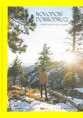 Novodobí dobrodruzi : hledání smyslu života v divočině  (odkaz v elektronickém katalogu)