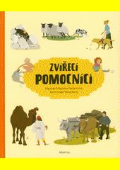 Zvířecí pomocníci  (odkaz v elektronickém katalogu)