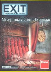 Exit : úniková  hra. Mrtvý muž v Orient Expressu (odkaz v elektronickém katalogu)