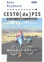 Cesto(do)pis : na kole v hidžábu i v pyžamu  (odkaz v elektronickém katalogu)