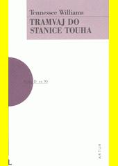 Tramvaj do stanice Touha  (odkaz v elektronickém katalogu)