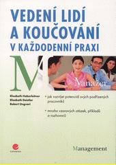 Vedení lidí a koučování v každodenní praxi (odkaz v elektronickém katalogu)