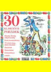 30 klasických pohádek (odkaz v elektronickém katalogu)