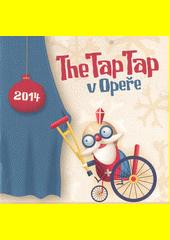 The Tap Tap v opere (odkaz v elektronickém katalogu)