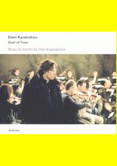 Dust of Time : Music for the Film  (odkaz v elektronickém katalogu)