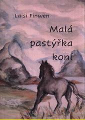 Malá pastýřka koní  (odkaz v elektronickém katalogu)