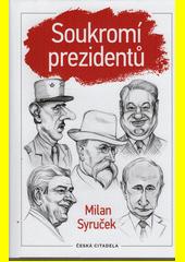 Soukromí prezidentů  (odkaz v elektronickém katalogu)