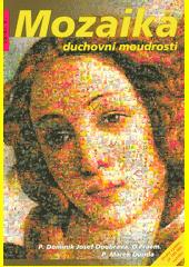 Mozaika duchovní moudrosti  (odkaz v elektronickém katalogu)