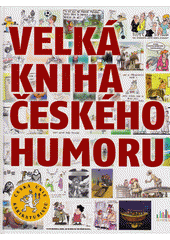 Velká kniha českého humoru  (odkaz v elektronickém katalogu)